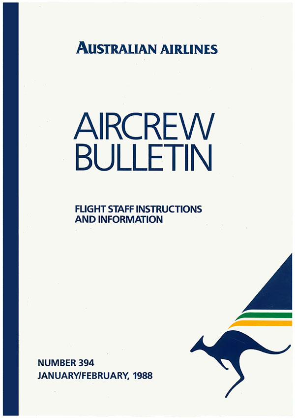 Australian Airlines Aircrew Bulletin No 394 January/February 1988